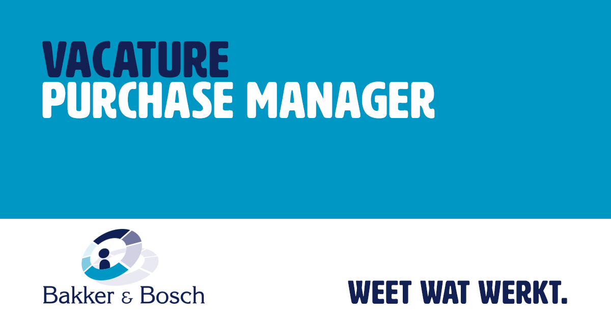 Vacature: Purchase Manager